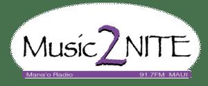 Maui Music 2 NITE Mana'o Radio 91.7